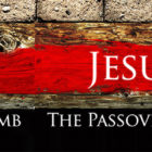Jesus the Passover Lamb
